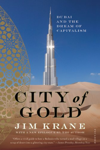 City of Gold Dubai and the Dream of Capitalism N/A edition cover
