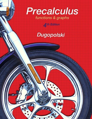 Precalculus Functions and Graphs 4th 2013 (Revised) edition cover