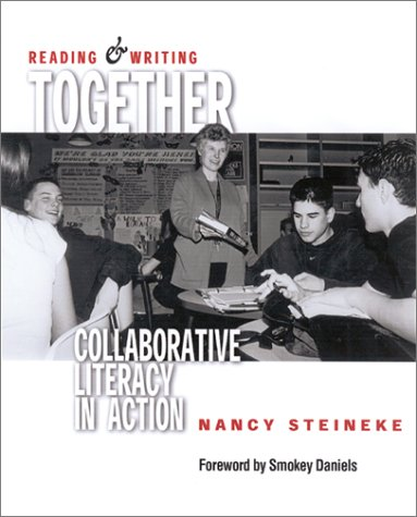 Reading and Writing Together Collaborative Literacy in Action  2002 edition cover