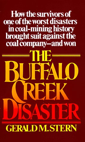 Buffalo Creek Disaster How the survivors of one of the worst disasters in coal-mining history brought suit against the coal company--and Won  1977 edition cover