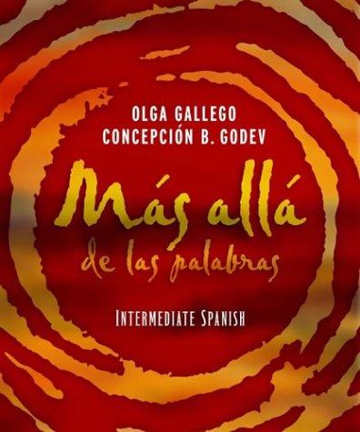 Mas alla de las Palabras Intermediate Spanish Student Text and Cassette 11th 2004 9780471589433 Front Cover
