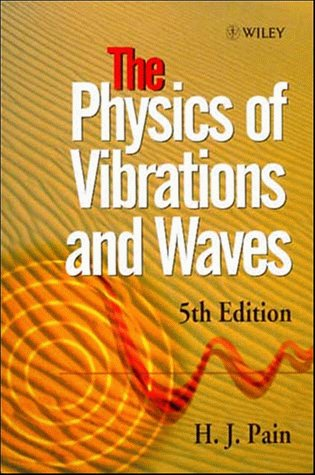 Physics of Vibrations and Waves  5th 1999 edition cover