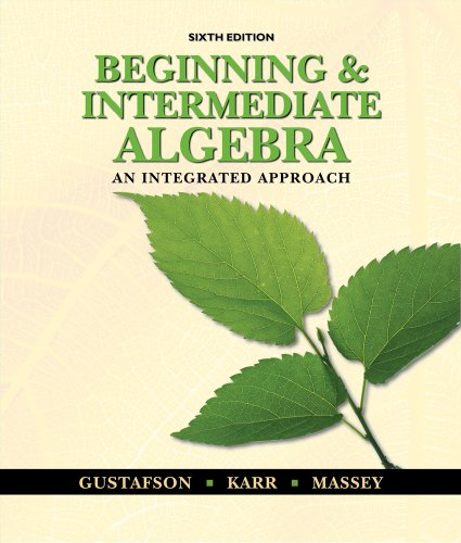 Beginning and Intermediate Algebra An Integrated Approach 6th 2011 edition cover