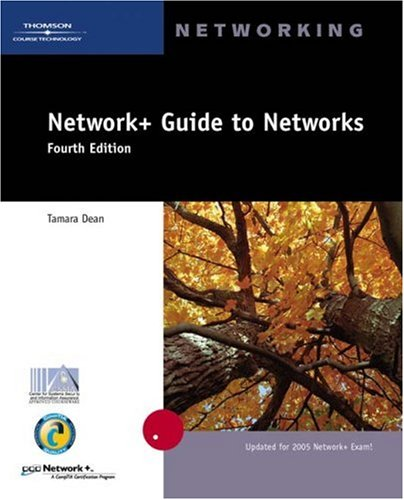 Network+ Guide to Networks  4th 2006 (Revised) edition cover