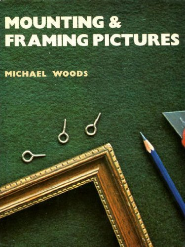 Mounting and Framing Pictures   1978 edition cover