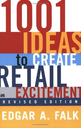 1001 Ideas to Create Retail Excitement   2003 (Revised) edition cover