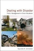 Dealing with Disaster Public Management in Crisis Situations 2nd 2012 (Revised) edition cover