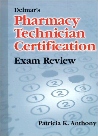 Delmar's Pharmacy Technician Exam Review   2000 9780766807433 Front Cover