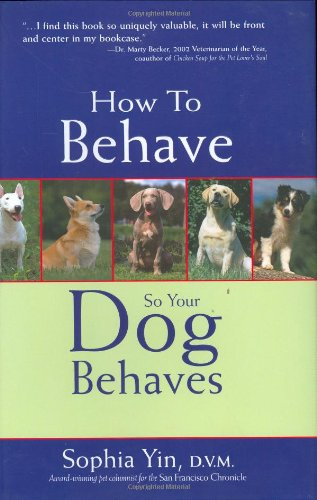 How to Behave So Your Dog Behaves   2005 edition cover