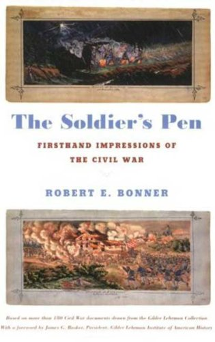 Soldier's Pen Firsthand Impressions of the Civil War N/A edition cover