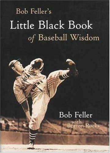 Bob Feller's Little Black Book of Baseball Wisdom   2001 edition cover