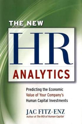 New HR Analytics Predicting the Economic Value of Your Company's Human Capital Investments  2010 edition cover