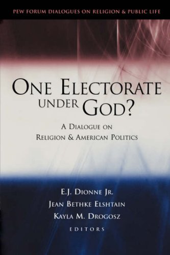One Electorate under God? A Dialogue on Religion and American Politics  2004 edition cover