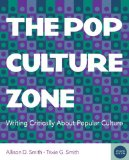 Pop Culture Zone Writing Critically about Popular Culture 2nd 2015 edition cover