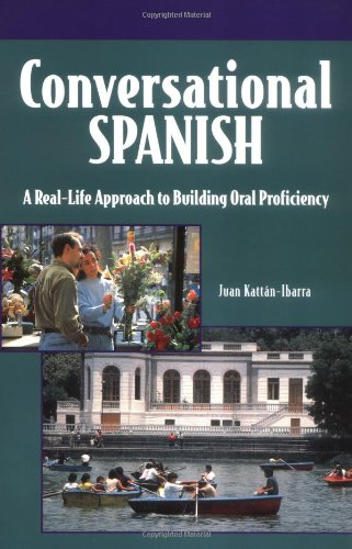 Conversational Spanish A Real-Life Approach to Building Oral Proficiency 3rd 1997 (Revised) edition cover