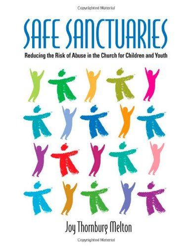 Safe Sanctuaries Reducing the Risk of Abuse in the Church for Children and Youth N/A edition cover