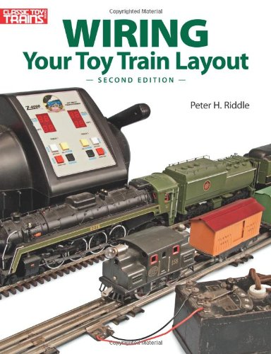 Wiring Your Toy Train Layout:   2012 edition cover