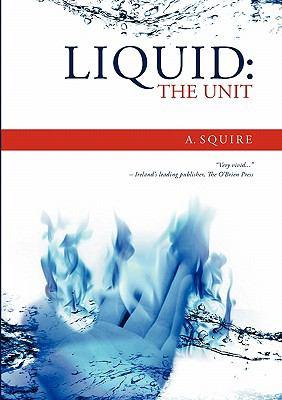 Liquid : The Unit N/A 9780983196433 Front Cover