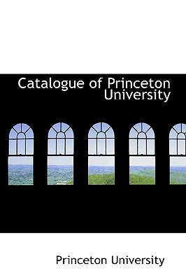 Catalogue of Princeton University  2009 edition cover