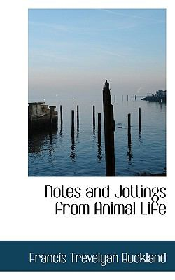 Notes and Jottings from Animal Life  N/A 9781116816433 Front Cover