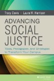 Advancing Social Justice Tools, Pedagogies, and Strategies to Transform Your Campus  2013 edition cover