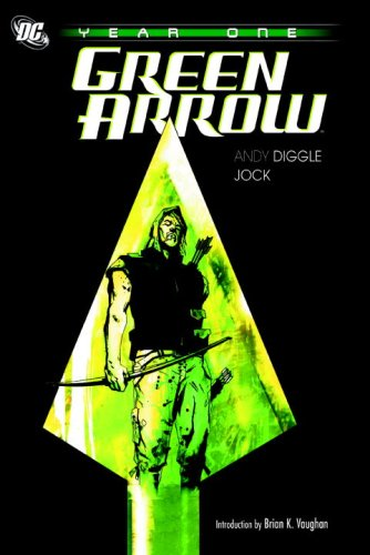 Green Arrow: Year One   2008 9781401217433 Front Cover