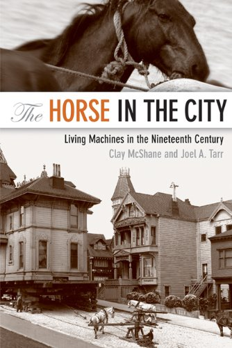 Horse in the City Living Machines in the Nineteenth Century  2007 edition cover