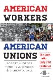American Workers, American Unions The Twentieth and Early Twenty-First Centuries 4th 2014 edition cover