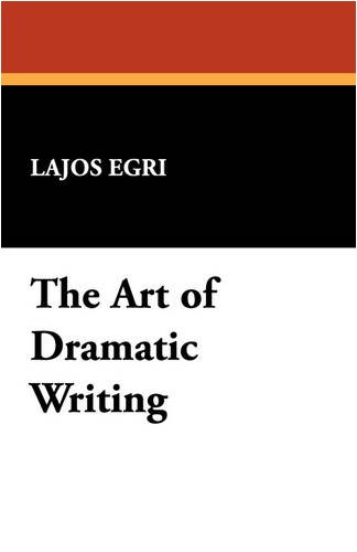 Art of Dramatic Writing  N/A edition cover