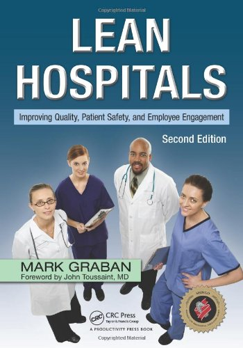 Lean Hospitals Improving Quality, Patient Safety, and Employee Engagement 2nd 2011 (Revised) edition cover
