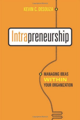 Intrapreneurship Managing Ideas Within Your Organization  2011 edition cover