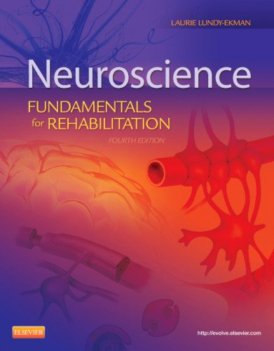 Neuroscience Fundamentals for Rehabilitation 4th 2013 9781455706433 Front Cover