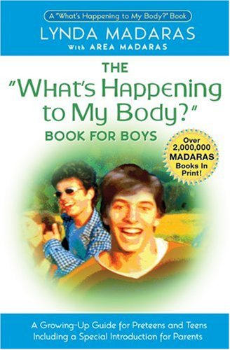 """""""What's Happening to My Body?"""" Book for Boys A Growing-Up Guide for Parents and Sons 3rd 2000 (Reprint) edition cover"""