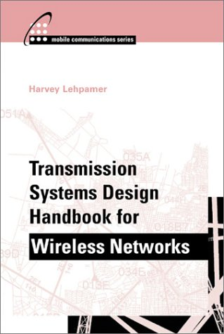 Transmission Systems Design Handbook for Wireless Applications   2002 (Handbook (Instructor's)) edition cover