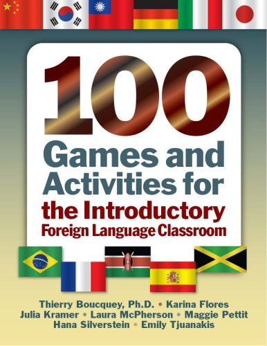 100 Games and Activities for the Introductory Foreign Language Classroom   2007 edition cover