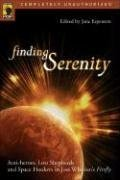 Finding Serenity Anti-Heroes, Lost Shepherds and Space Hookers in Joss Whedon's Firefly  2005 edition cover