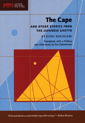 Cape And Other Stories from the Japanese Ghetto  2008 edition cover