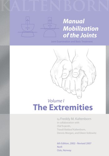 Manual Mobilization of the Joints Vol. 1 : The Extremities 6th 2002 edition cover