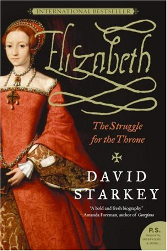 Elizabeth The Struggle for the Throne N/A edition cover