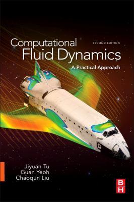 Computational Fluid Dynamics A Practical Approach 2nd 2012 edition cover