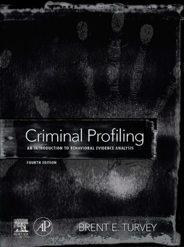 Criminal Profiling An Introduction to Behavioral Evidence Analysis 4th 2011 edition cover