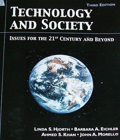 Technology and Society Issues for the 21st Century and Beyond 3rd 2008 edition cover