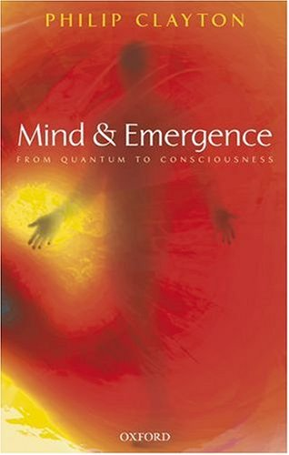 Mind and Emergence From Quantum to Consciousness  2006 edition cover