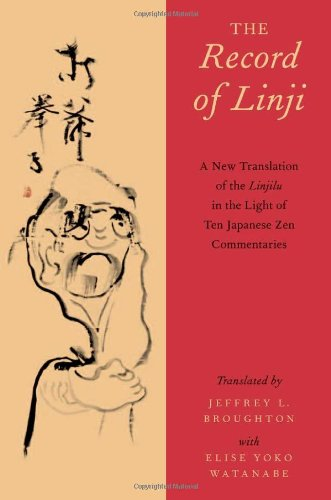 Record of Linji A New Translation of the Linjilu in the Light of Ten Japanese Zen Commentaries  2012 edition cover