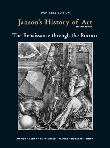 Janson's History of Art Portable Edition Book 3  7th 2010 edition cover