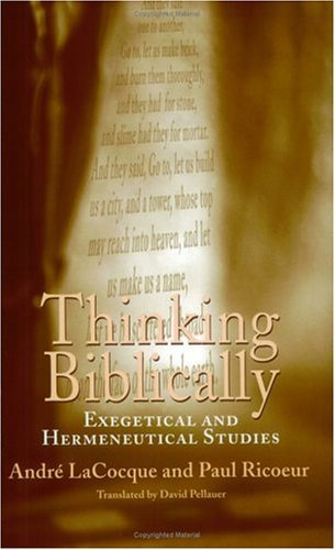 Thinking Biblically Exegetical and Hermeneutical Studies  2003 9780226713434 Front Cover
