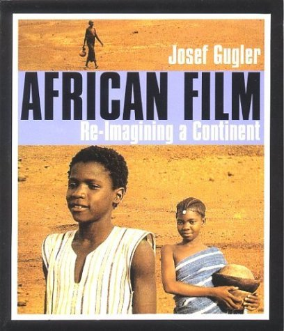 African Film Re-Imagining a Continent  2003 edition cover