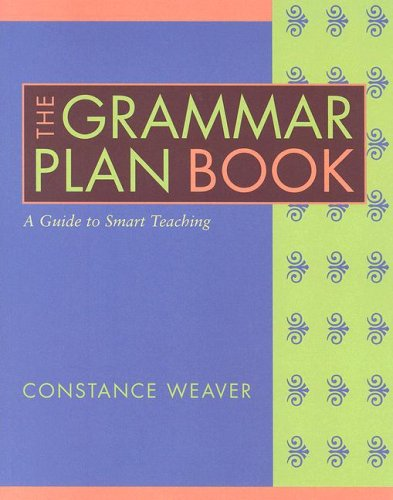Grammar Plan Book A Guide to Smart Teaching  2006 edition cover