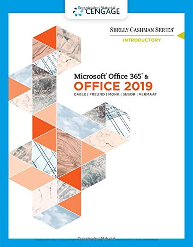Shelly Cashman Series Microsoft Office 365 & Office 2019 Introductory:   2019 9780357026434 Front Cover