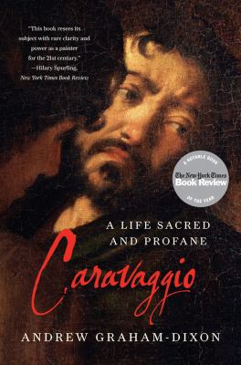 Caravaggio A Life Sacred and Profane  2012 edition cover